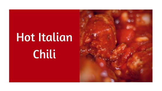 Hot Italian Chili