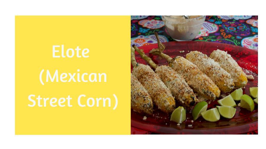 Elote (Mexican StreetCorn)